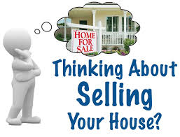 thinking about selling your home, sell your home